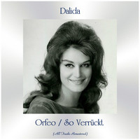 Dalida - Orfeo / So Verrückt (Remastered 2020)