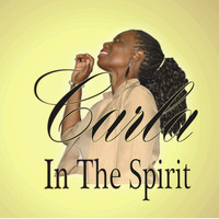 Carla B Player / - In The Spirit