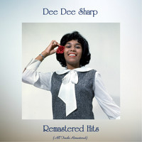 Dee Dee Sharp - Remastered Hits (Remastered 2020)