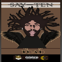 Toad - Say-Ten (Explicit)