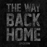 Spoken - The Way Back Home