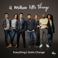 "Anna Akana - Everything's Gotta Change (From ""A Million Little Things: Season 2"")"