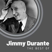 Jimmy Durante - The Best of Jimmy Durante