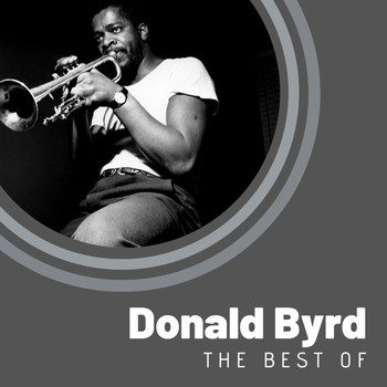Donald Byrd - The Best of Donald Byrd