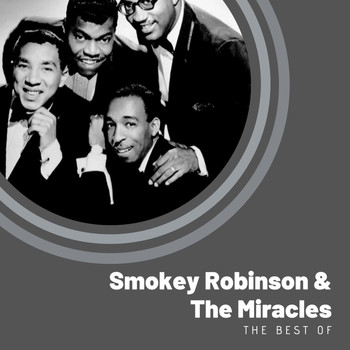 Smokey Robinson & The Miracles - The Best of Smokey Robinson & The Miracles