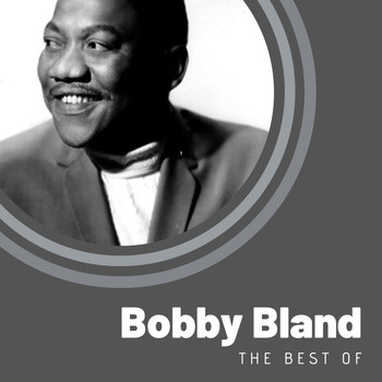 Bobby Bland - The Best of Bobby Bland