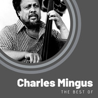 Charles Mingus - The Best of Charles Mingus