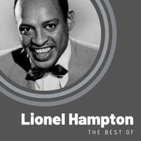 Lionel Hampton - The Best of Lionel Hampton