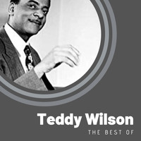 Teddy Wilson - The Best of Teddy Wilson
