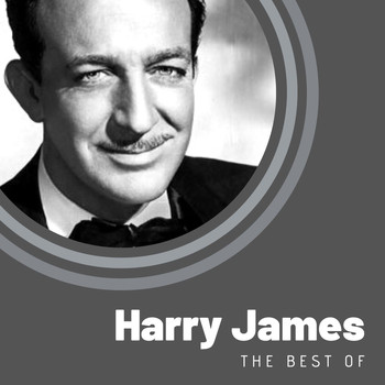 Harry James - The Best of Harry James