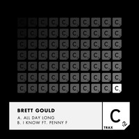 Brett Gould - All Day Long / I Know