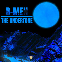 B-Men - The Undertone