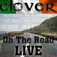 Clover - ON THE ROAD - LIVE