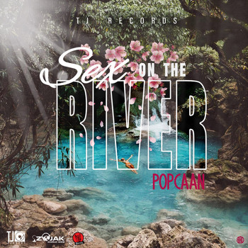 Popcaan - Sex On The River (Explicit)