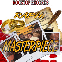 Raphi - Masterpiece