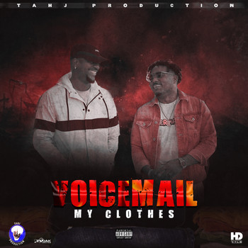 Voicemail - My Clothes (Explicit)