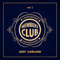 Judy Garland - Members Club, Vol. 1