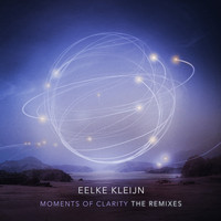 Eelke Kleijn - Moments Of Clarity (The Remixes)