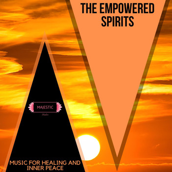 Various Artists - The Empowered Spirits: Music for Healing and Inner Peace