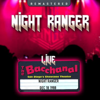 Night Ranger - The Bacchanal, San Diego, CA 18 Dec '88 (Live & Remastered)