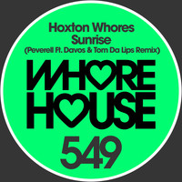 Hoxton Whores - Sunrise (Davos & Tom Da Lips Remix)