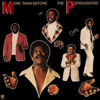 The Persuasions - More Than Before