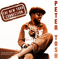 Peter Tosh - The New York Connection (Live 1979)