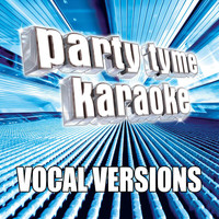 Party Tyme Karaoke - Party Tyme Karaoke - Variety Male Hits 1 (Vocal Versions)