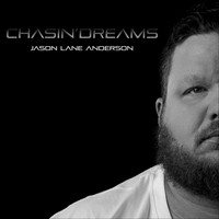 Jason Lane Anderson - Chasin' Dreams