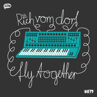 rich vom dorf - Fly Together