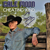 Cale Moon - Cheating Kind