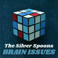 The Silver Spoons - Brain Issues