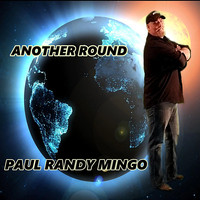 Paul Randy Mingo - Another Round