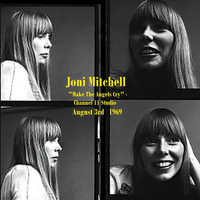 "Joni Mitchell - ""Make The Angels Cry"" - Channel 11 Studio,  August 3rd 1969. (Live)"