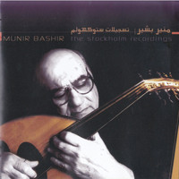 Munir Bashir - The Stockholm Recordings