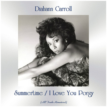 Diahann Carroll - Summertime / I Love You Porgy (All Tracks Remastered)