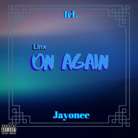 Linx - On Again (Explicit)