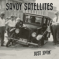 Savoy Satellites - Just Jivin'