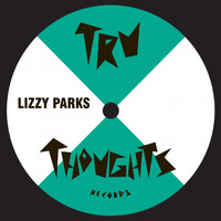 Lizzy Parks - All That / Forever and a Day (Remixes)