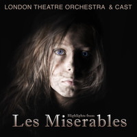 The London Theatre Orchestra & Cast - Highlights from Les Miserables