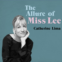 Catherine Lima / - The Allure of Miss Lee