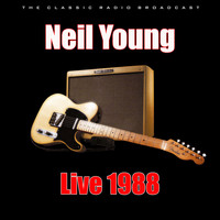 Neil Young - Live 1988 (Live)