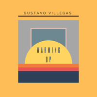 Gustavo Villegas / - Warming Up