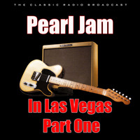 Pearl Jam - Pearl Jam in Las Vegas - Part One (Live)