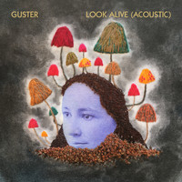 Guster - Look Alive (Acoustic)