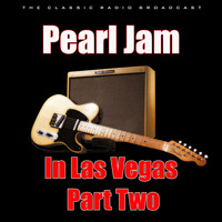 Pearl Jam - Pearl Jam in Las Vegas - Part Two (Live)