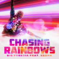 Big Freedia - Chasing Rainbows (feat. Kesha)