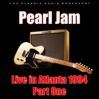 Pearl Jam - Live in Atlanta 1994 - Part 1 (Live)