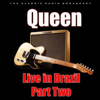 Queen - Live in Brazil - Part Two (Live)