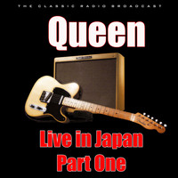 Queen - Live in Japan - Part One (Live)